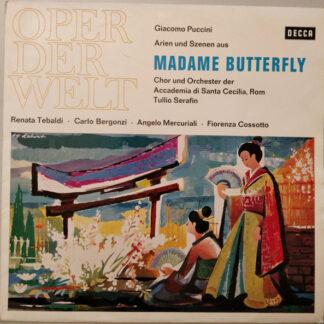 Giacomo Puccini / Renata Tebaldi, Carlo Bergonzi, Tullio Serafin, Angelo Mercuriali, Fiorenza Cossotto - Madame Butterfly (LP)