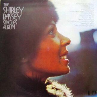 Shirley Bassey - The Shirley Bassey Singles Album (LP, Comp)