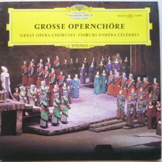 Various - Grosse Opernchöre (LP, Comp)
