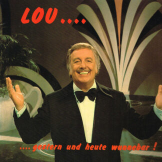 "Lou Van Burg - ...Gestern Und Heute Wunnebar! (12"", Album)"