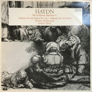 Haydn*, Günther Herbig - Die Londoner Sinfonien V - Sinfonie Nr. 101 D-dur (Die Uhr) · Sinfonie Nr. 102 B-dur  (LP, Album)