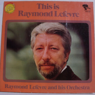 Raymond Lefèvre - This Is Raymond Lefèvre (LP, Comp, Gat)