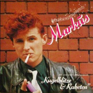 Markus (6) - Kugelblitze & Raketen (LP, Album)