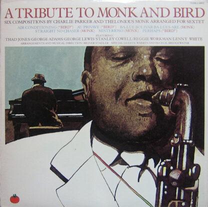 Thad Jones / George Adams / George Lewis / Stanley Cowell / Reggie Workman / Lenny White / Heiner Stadler - A Tribute To Monk And Bird (2xLP, Album, Promo)