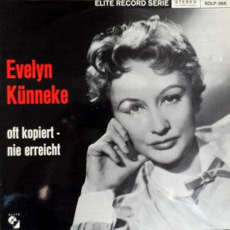 Evelyn Künneke - Oft Kopiert - Nie Erreicht (LP, Album)