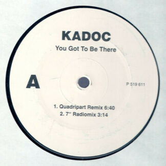 Kadoc - You Got To Be There (12