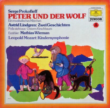 Serge Prokofieff* / Astrid Lindgren - Mathias Wieman / Leopold Mozart - Peter Und Der Wolf - Ein Musikalisches Märchen / Zwei Geschichten / Kindersymphonie (LP)