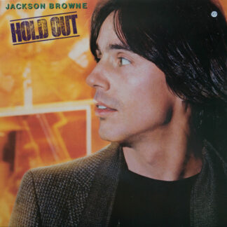 Jackson Browne - Hold Out (LP, Album)