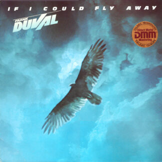 Frank Duval - If I Could Fly Away (LP, Album, DMM)