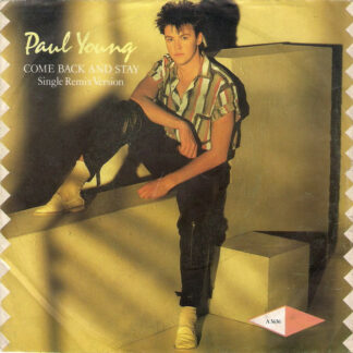 "Paul Young - Come Back And Stay (Single Remix Version) (7"", Single)"