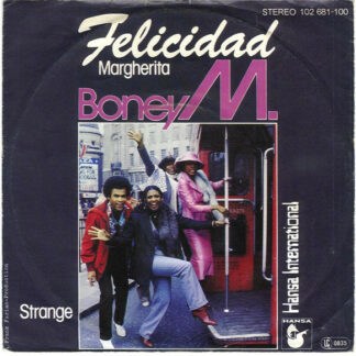 "Boney M. - Felicidad (Margherita) (7"", Single, Thi)"