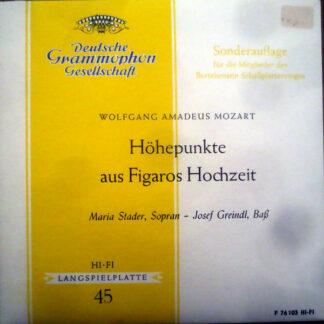 Wolfgang Amadeus Mozart  - Maria Stader, Josef Greindl - Höhepunkte Aus Figaros Hochzeit (7