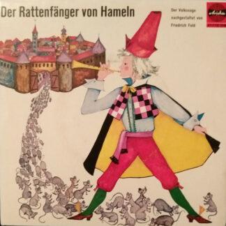 """Friedrich Feld - Der Rattenfänger Von Hameln (7"""", Gat)"""