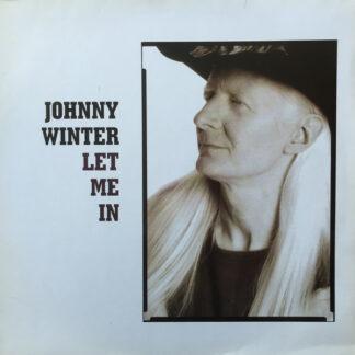 Johnny Winter - Let Me In (LP, Album)