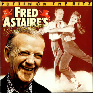 Fred Astaire - Puttin On The Ritz: Fred Astaire's Greatest Hits (LP, Comp)