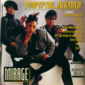 "Mirage (12) - Pump Up The...Jack Mix IV (2x12"", Maxi, P/Mixed + Ltd, S/Edition)"