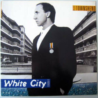 Pete Townshend - White City (A Novel) (LP, Album)