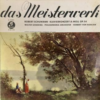 """Walter Gieseking / Philharmonia Orchestra / Herbert Von Karajan / Robert Schumann - Concerto In A Minor, Op.54 (10"""", Mono, FOC)"""