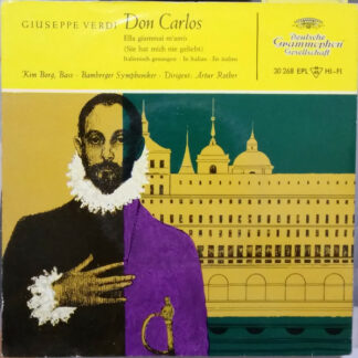 Giuseppe Verdi – Kim Borg, Bamberger Symphoniker, Artur Rother - Don Carlos (7