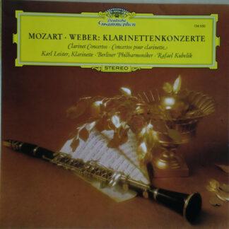 Mozart*, Weber*, Karl Leister, Berliner Philharmoniker, Rafael Kubelik - Mozart · Weber: Klarinettenkonzerte (LP, RE)