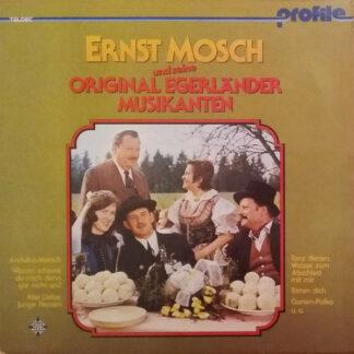 Ernst Mosch Und Seine Original Egerländer Musikanten - Ernst Mosch Und Seine Original Egerländer Musikanten (LP, RE)