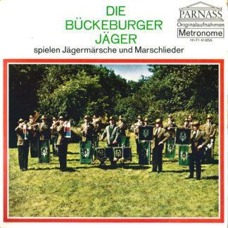 """Die Bückeburger Jäger - Die Bückeburger Jäger Spielen Jägermärsche Und Marschlieder (7"""", EP)"""