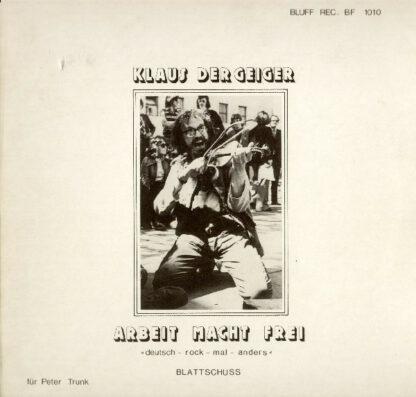 Klaus Der Geiger - Arbeit Macht Frei (LP, Album, RE)