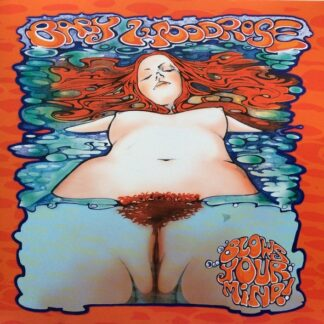 Baby Woodrose - Blows Your Mind! (LP, Album, Ltd, RP, Cle)