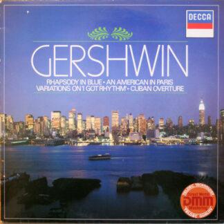 Gershwin* - Rhapsody In Blue ● An American In Paris / Variations On 'I Got Rhythm' ● Cuban Overture (LP, Comp, M/Print)