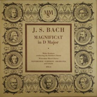 """J.S. Bach*, Reinhart Chorus*, Winterthur Mixed Chorus, Winterthur Symphony Orchestra, Walter Reinhart - Magnificat In D Major (10"""", Mono, Bro)"""