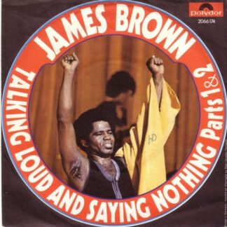 "James Brown - Talking Loud And Saying Nothing (Part 1&2) (7"", Single)"
