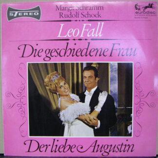 """Leo Fall, Margit Schramm, Rudolf Schock - Die Geschiedene Frau / Der Liebe Augustin (10"""", Comp, S/Edition)"""