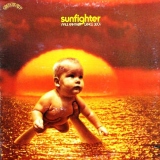 Paul Kantner, Grace Slick - Sunfighter (LP, Album, Ind)