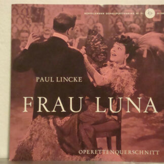 "Paul Lincke - Frau Luna (Operettenquerschnitt) (7"", Single)"