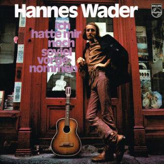 Hannes Wader - Ich Hatte Mir Noch Soviel Vorgenommen (LP, Album)