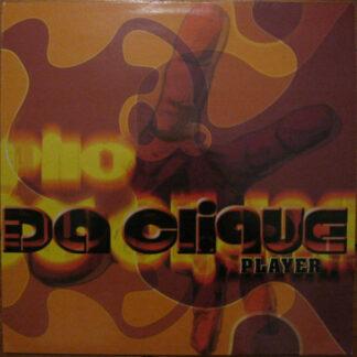 """Da Clique - Player (12"""")"""